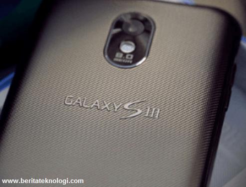 Samsung Galaxy S3. jika melihat itu semua, maka sudah dapat dipastikan