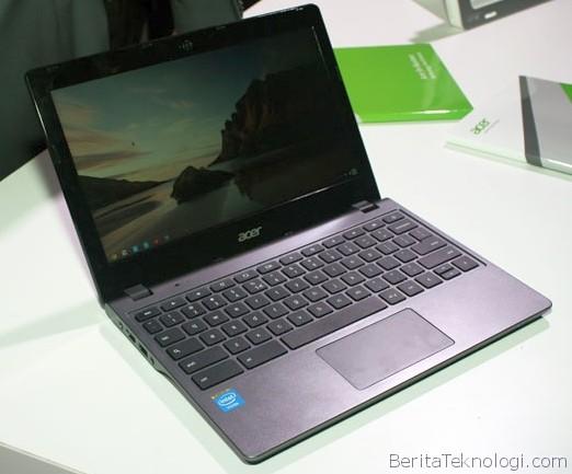 Acer Chromebook C720, Notebook Chrome Terbaru dengan Harga Murah dan Prosesor Intel Celeron Haswell